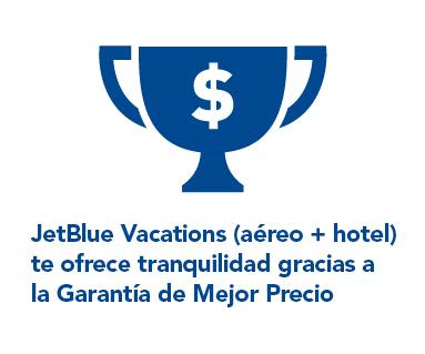JetBlue Vacations te ofrece tranquilidad con nuestra Garantía de Mejor Precio.
