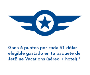 Earn 6 TrueBlue points per every eligible $1 spent on all JetBlue Vacations Packages