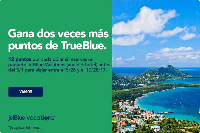 Gana 2 veces de puntos de TrueBlue. Esto es 12 puntos por cada dólar, si reservas un paquete de JetBlue Vacations con aéreo y hotel antes del 3/1 para viajar del 5/26/17 hasta el 10/28/17.
