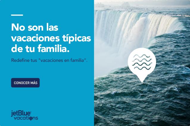 No son las vacaciones típicas de tu familia. Redefine tus vacaciones en familia. Conocer más.