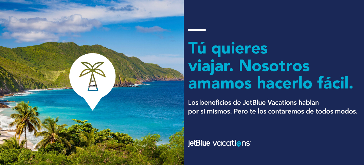 You love to travel. We love to make it easy. JetBlue Vacations benefits speak for themselves. But we'll fill you in anyway. JetBlue Vacations