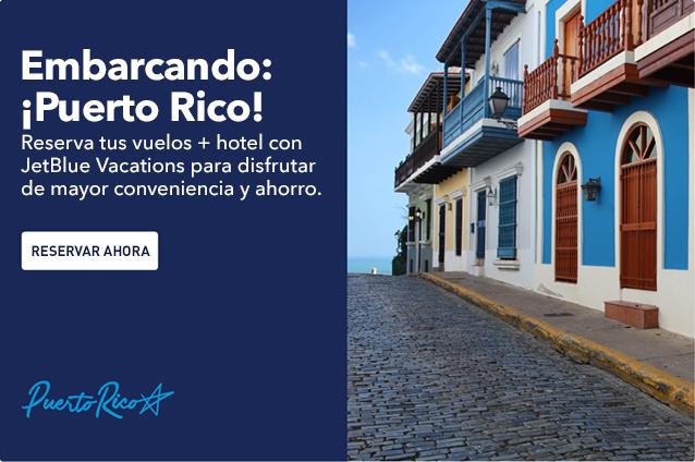 Embarcando: ¡ Puerto Rico! Reserva tus vuelos y hotel con JetBlue Vacations:más práctico y más económico. Reservar ahora.