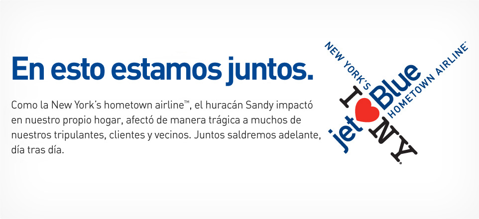 Estamos en esto juntos. JetBlue - New York's hometown airline